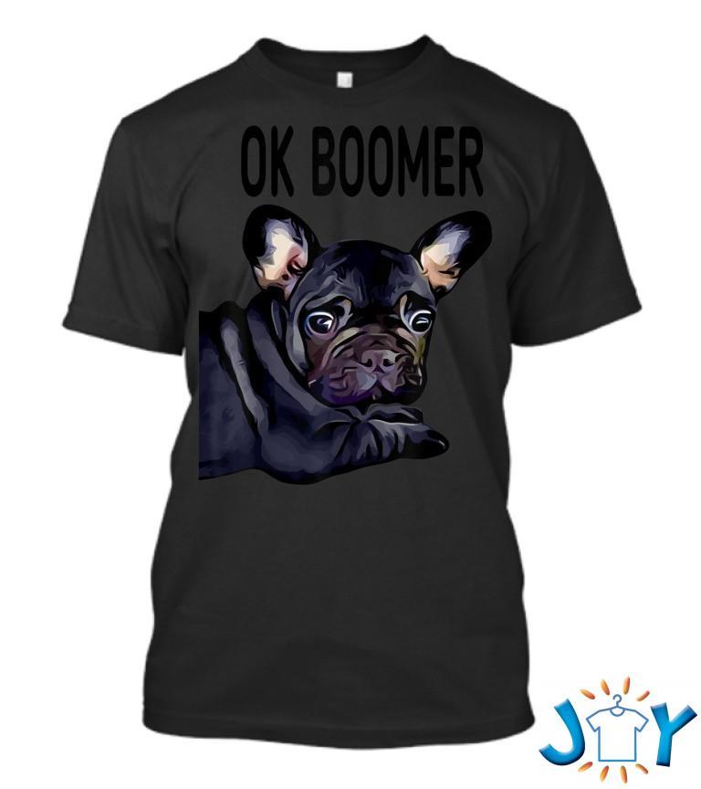 Ok Boomer Dog Pug T Shirt