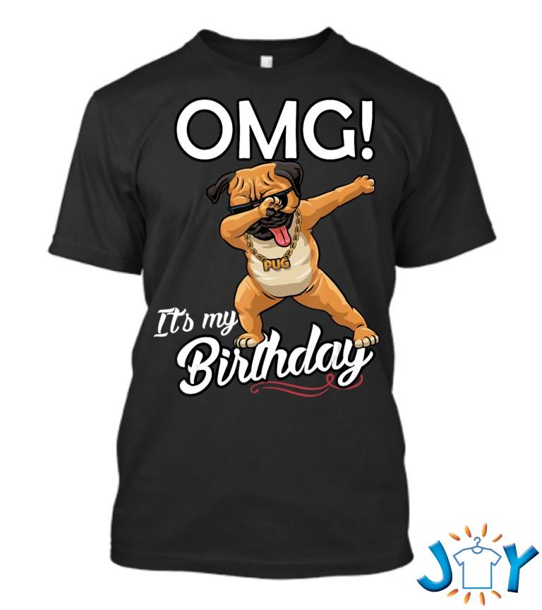 Omg Its My Birthday Dabbing Pug Dab Dance T Shirt