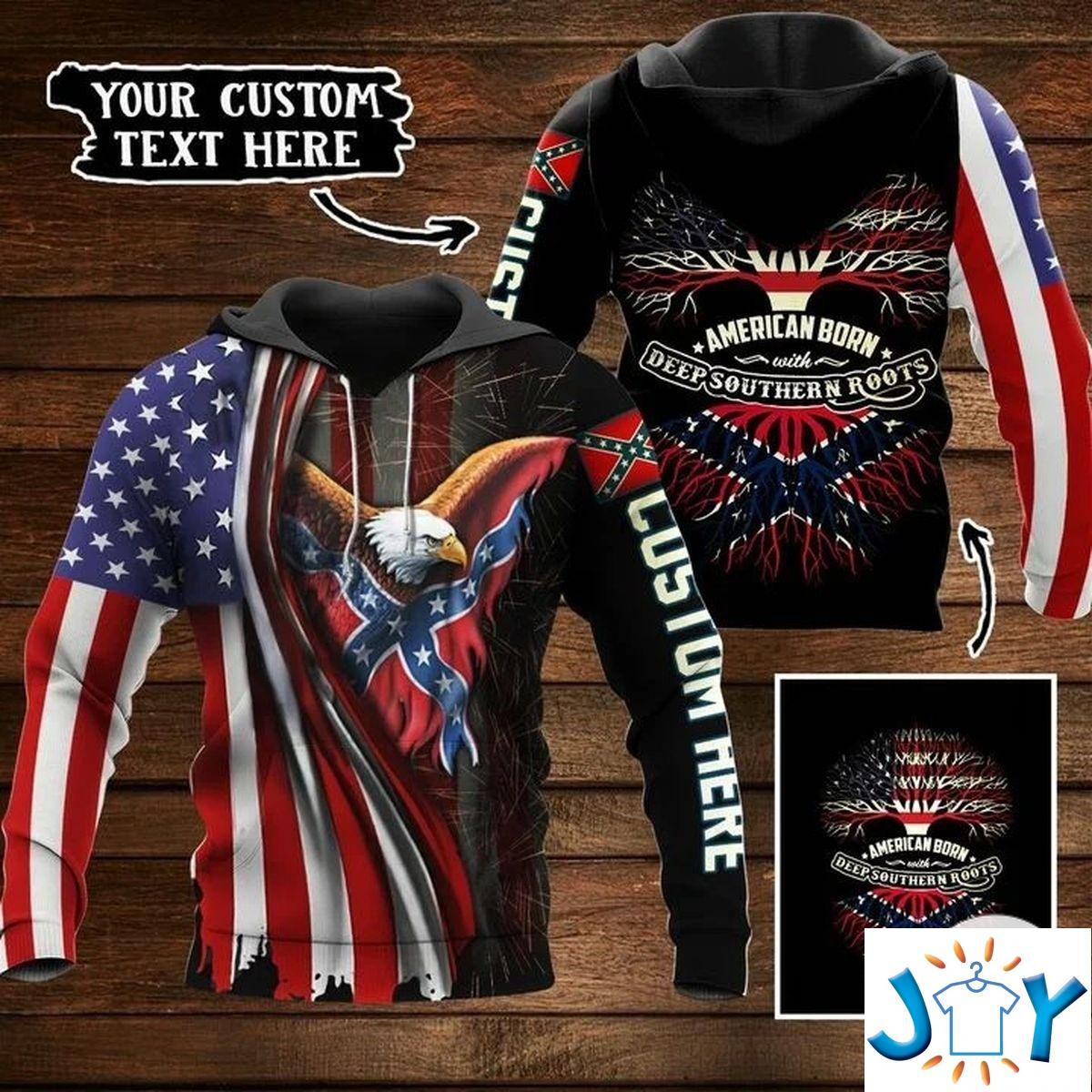 Personalized American Born With Deep Southern Roots Rebel Flag 3D Hoodie