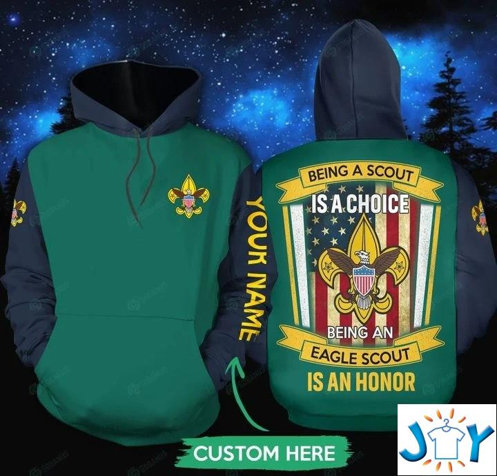 Personalized Being a scout is a choice being an eagle scout is an honor 3D hoodies