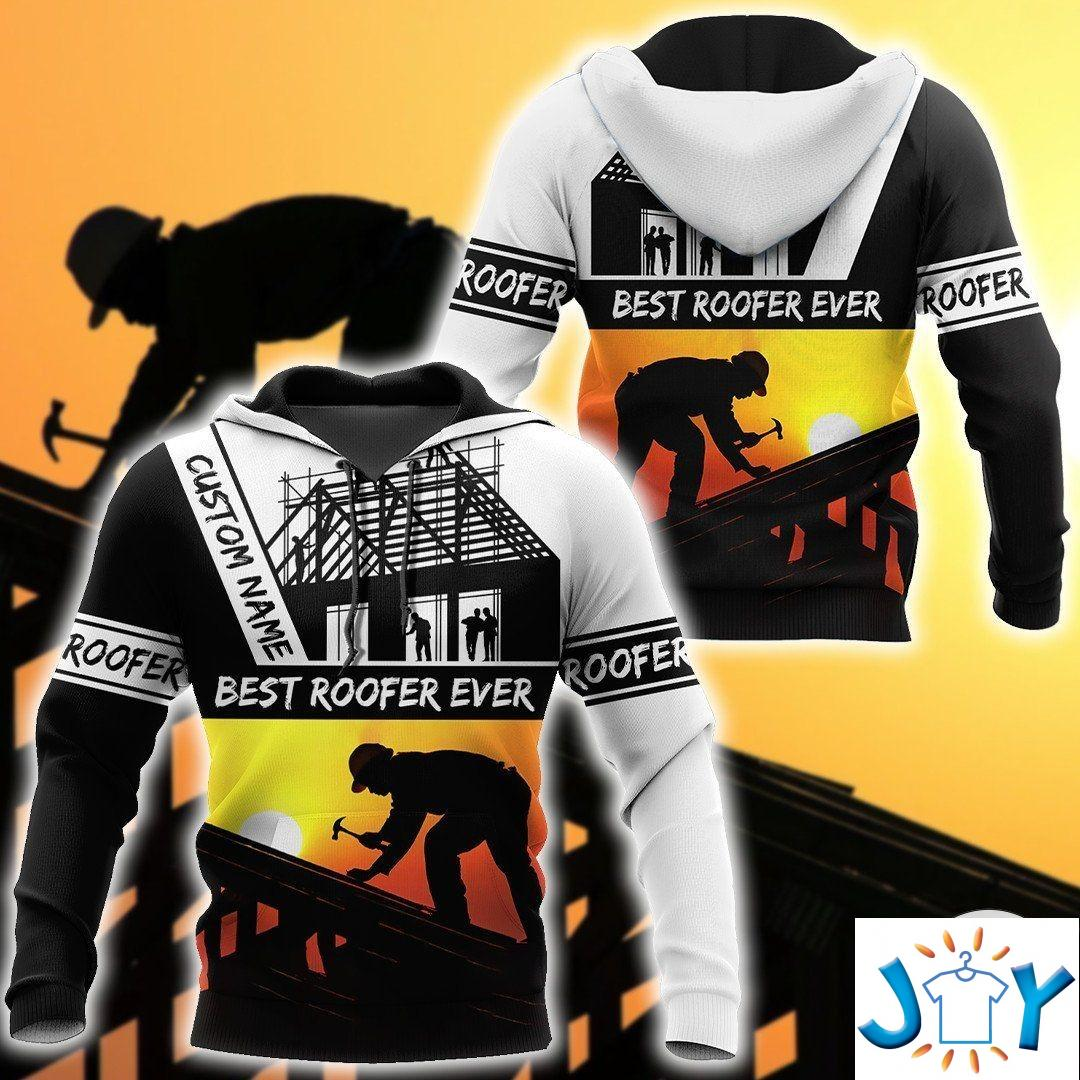 Personalized Best Roofers 3D Hoodie