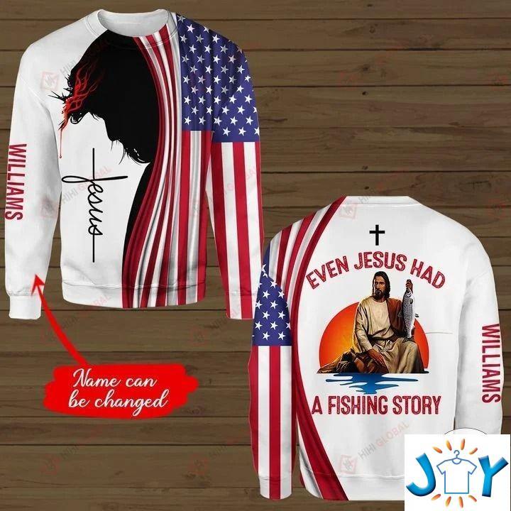 Personalized Even Jesus Had A Fishing Story 3D hoodies, Sweatshirt, Hawaiian Shirt