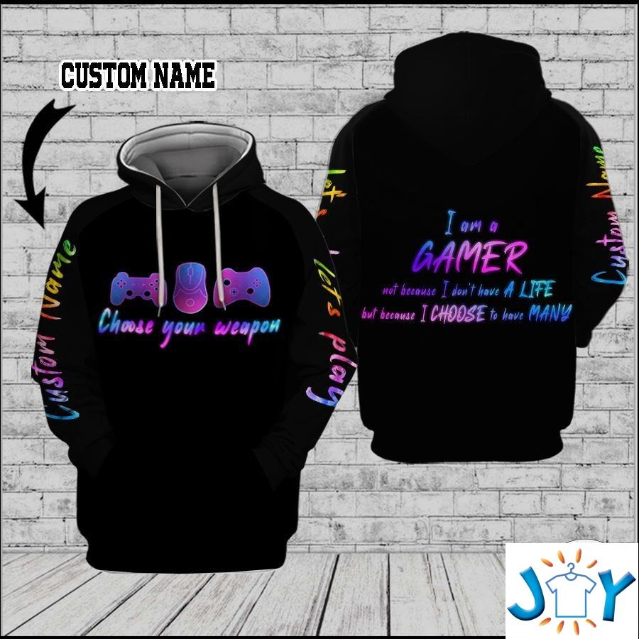 Personalized Gamer Choose your weapon 3D hoodies