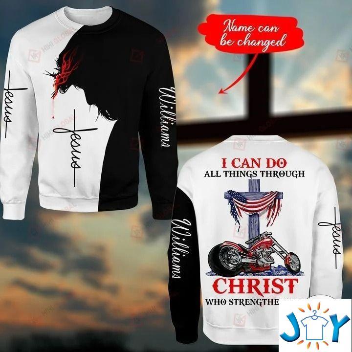 Personalized I can do all things through Christ who strengthens me Biker 3D hoodies, Sweatshirt, Hawaiian Shirt