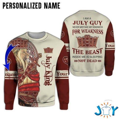 Personalized July Guy Never Mistake My Kindness For Weakness The Beast Inside Me Is Sleeping Not Dead 3D Hoodies, Sweatshirt