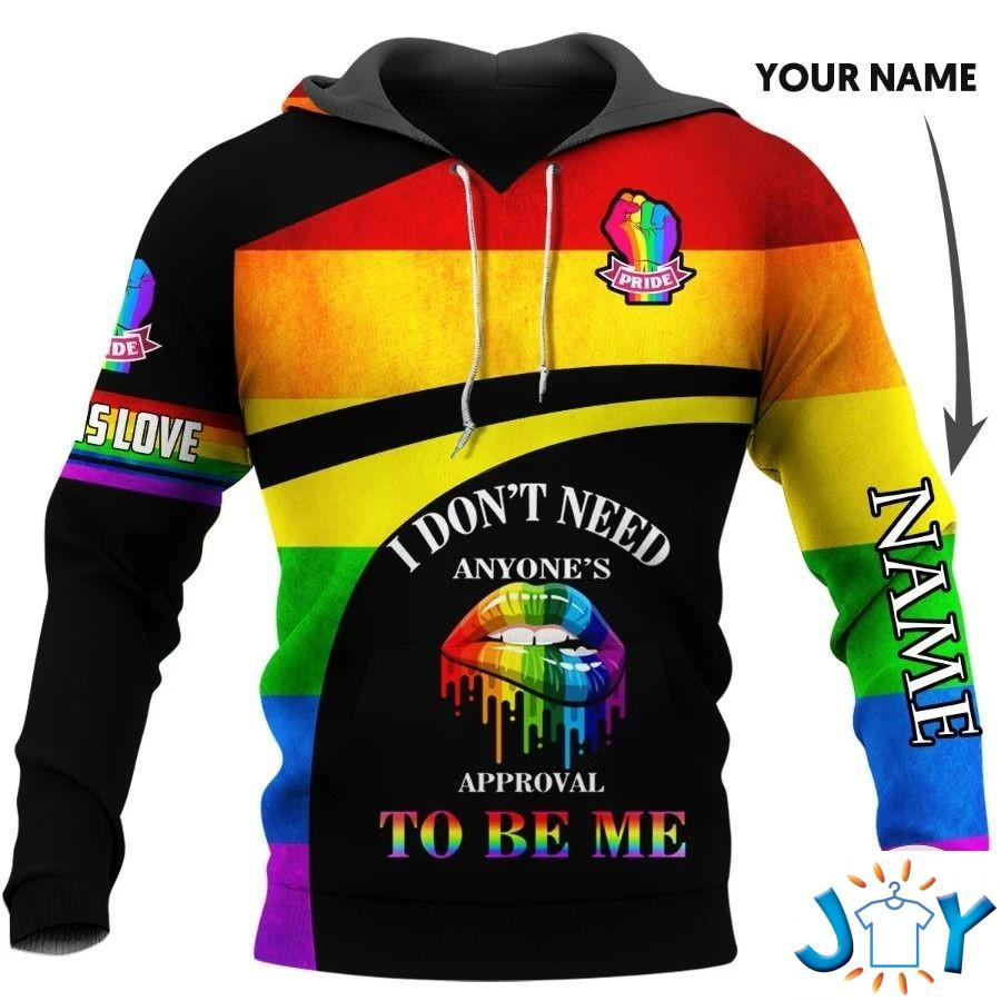 Personalized LGBTQ+ Gay I don't need anyone's approval to be me 3D hoodie