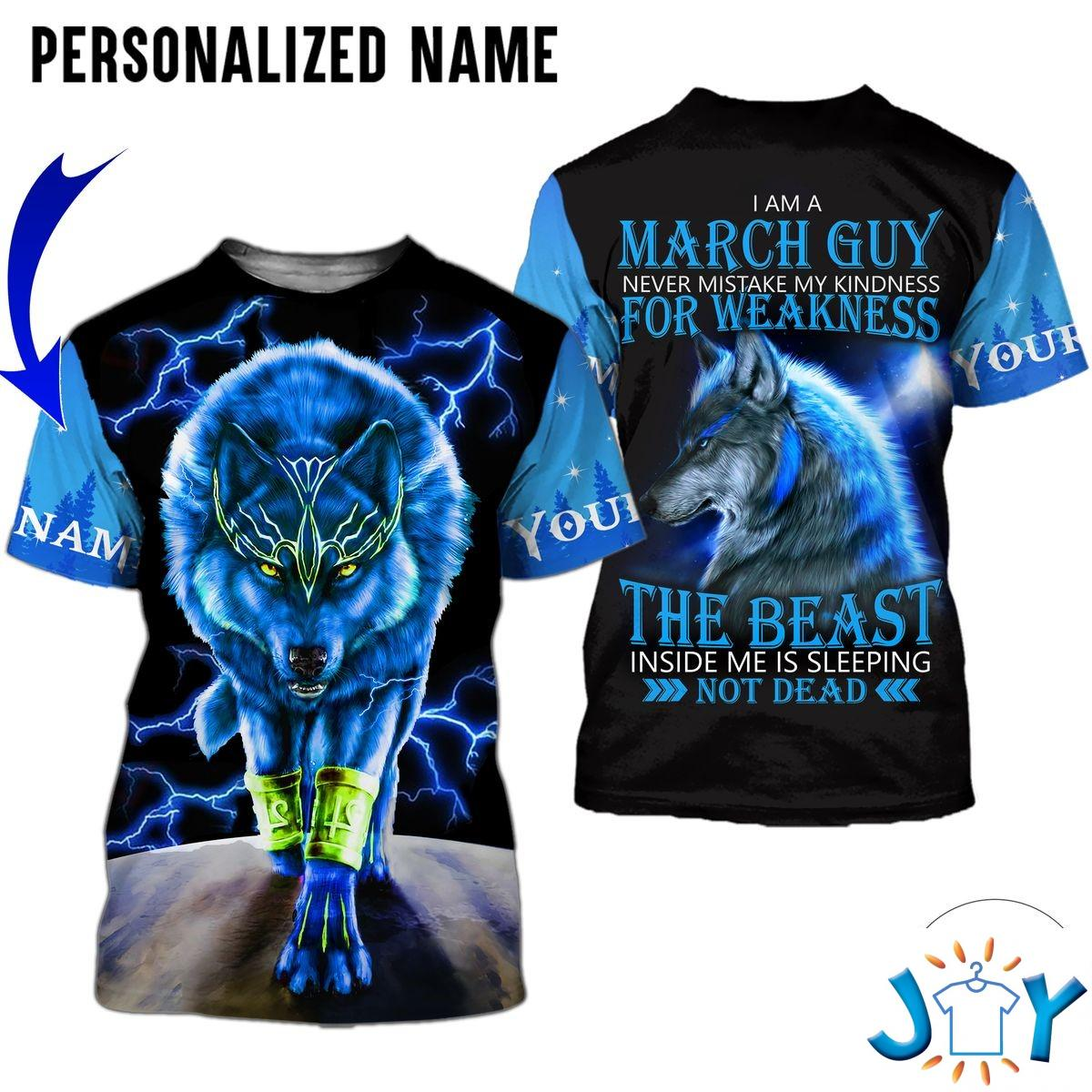Personalized Name I'm A March Guy Never Mistake My Kindness For Weakness Wolf All Over Print Hoodie