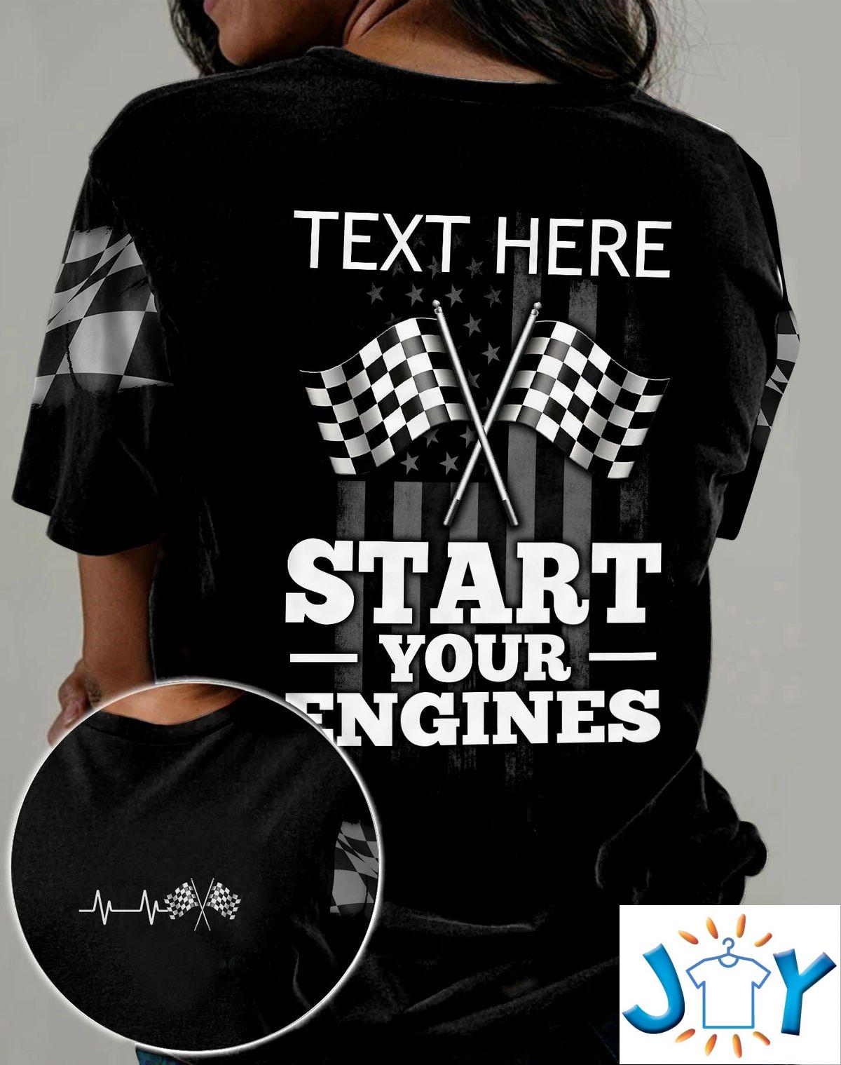 Personalized Racing Start Your Engines 3D All Over Print T-Shirt, Hoodie