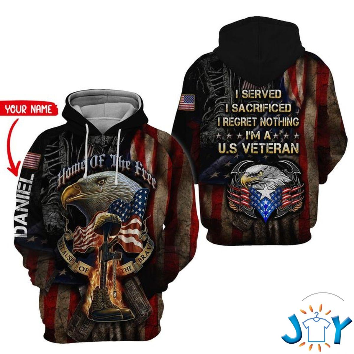 Personalized U.S. Army Veteran I Served I Sacrificed I Regret Nothing 3D Hoodie