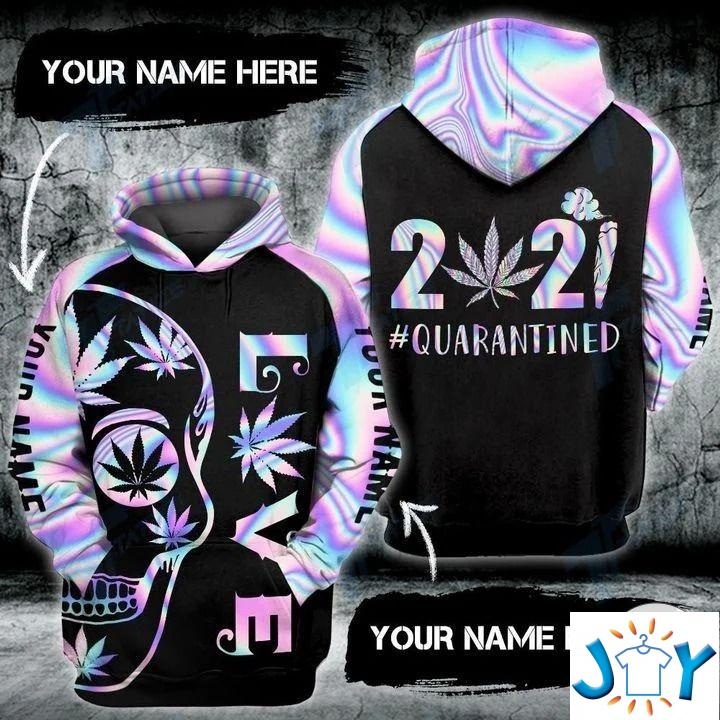 Personalized Weed Love Quarantined 2021 Skull 3D Hoodies