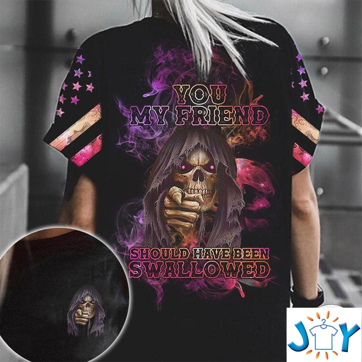 Pink Skull Girl You My Friend Should Have Been Swallowed 3D T-Shirt, Hoodie