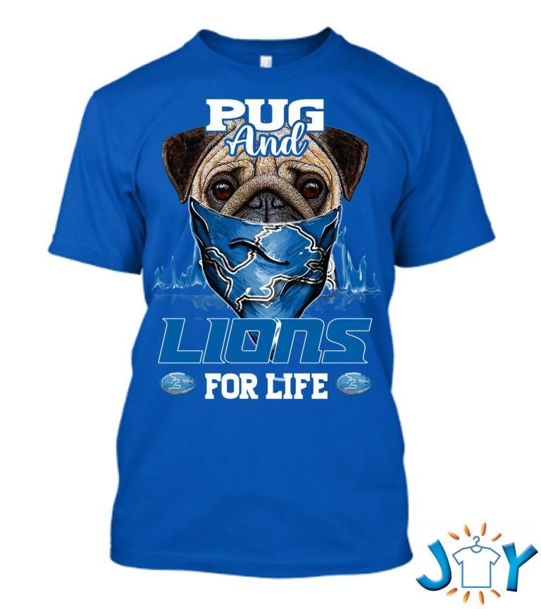 Pug 4Life Detroit Lions T Shirt