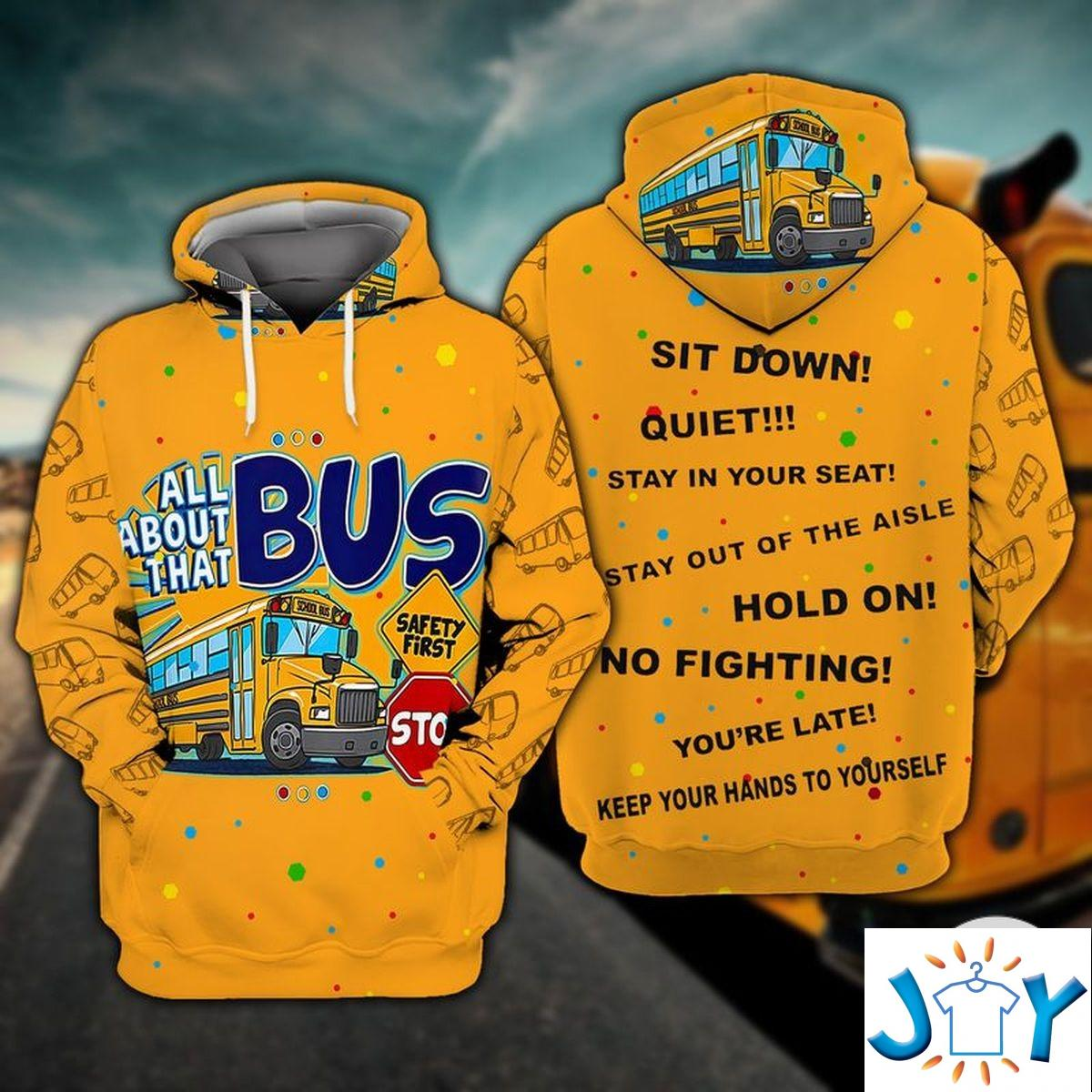 School Bus Driver All About That 3D Hoodie
