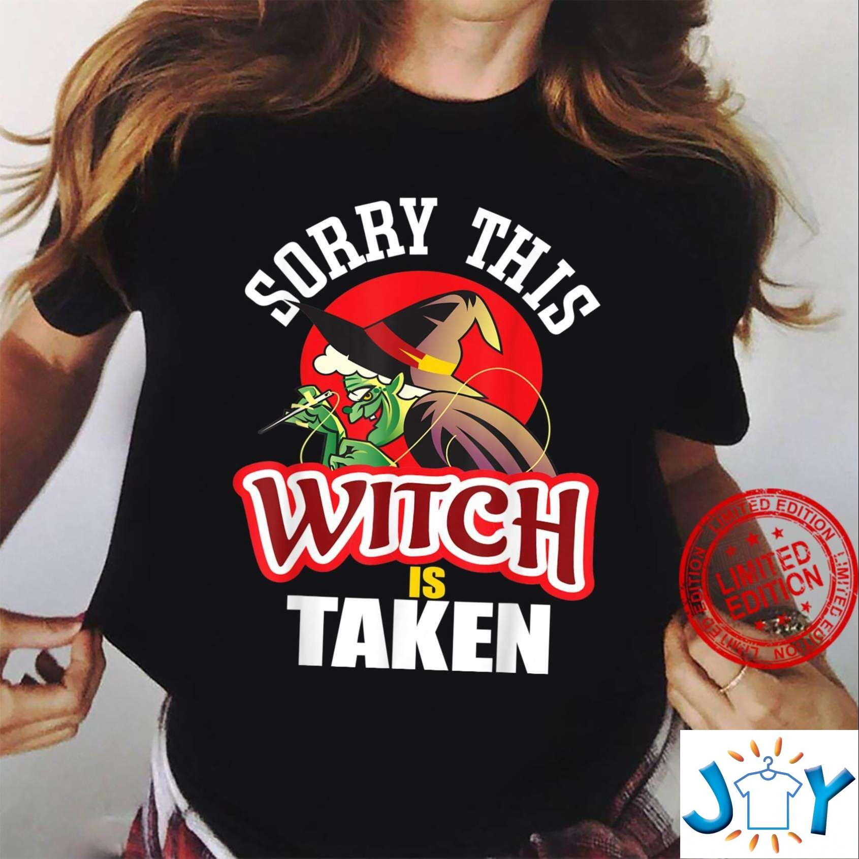 Sorry This Witch is Taken Witch Halloween T-Shirt