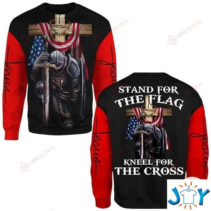 Stand For The Flag Kneel At The Cross Jesus Christ 3D Hoodies, Sweatshirt