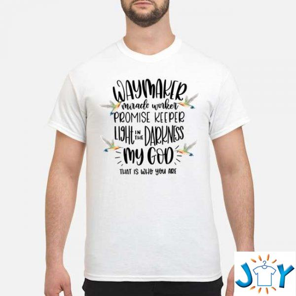 way maker miracle worker promise keeper my god that is who you are t shirt M