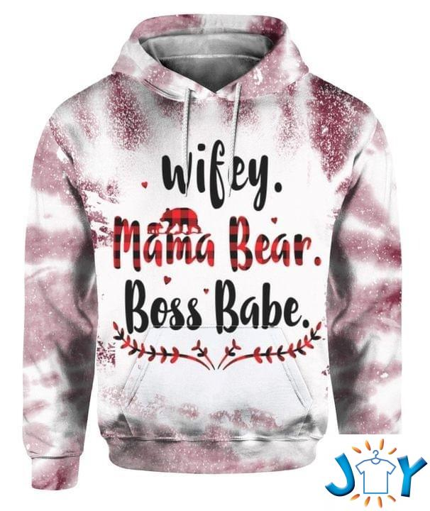 Wifey Mama Bear Boss Babe 3D All Over Print Hoodie