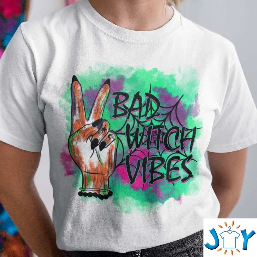 Witch T Shirt Bad Witch Vibes T-Shirt