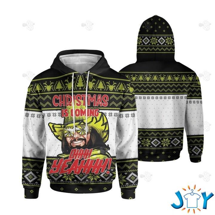 Wrestlemania Christmas Is Coming Ohhh Yeahhh Christmas 3D Hoodie